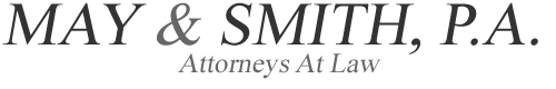 May & Smith, P.A. - Attorneys At Law